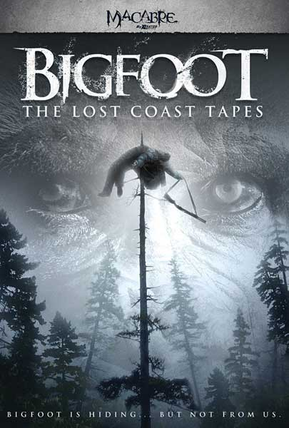 Bigfoot: The Lost Coast Tapes (2012) - Movie Poster