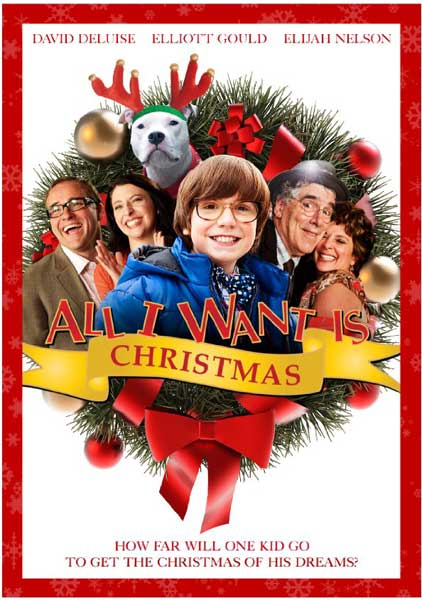 All I Want Is Christmas (2011) - Movie Poster