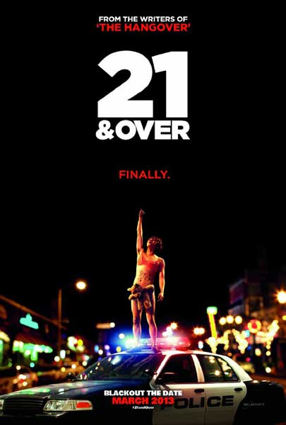 21 and Over (2013) - Movie Poster