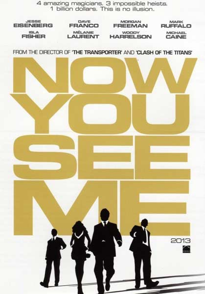 Now You See Me (2013) - Movie Poster
