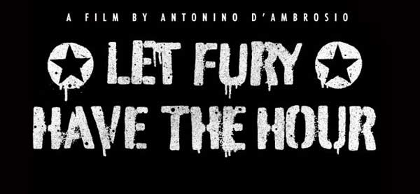 Let Fury Have the Hour (2012) - Movie Poster