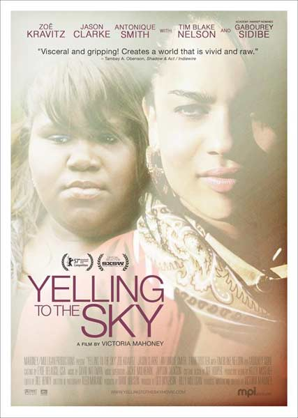Yelling to the Sky (2011) - Movie Poster