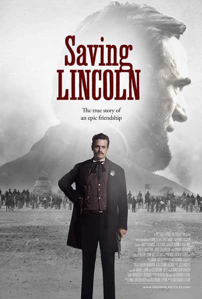 Saving Lincoln (2013) - Movie Poster