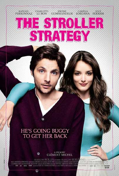 The Stroller Strategy (2012)  - Movie Poster