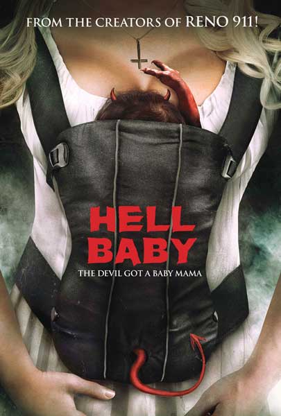 Hell Baby (2013) - Movie Poster