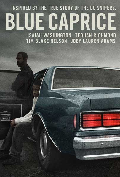 Blue Caprice (2013)  - Movie Poster