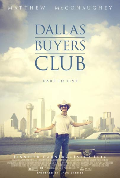 Dallas Buyers Club (2013)  - Movie Poster