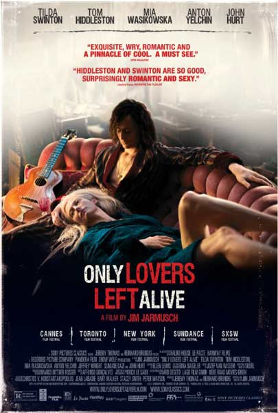 Only Lovers Left Alive (2013) - Movie Poster