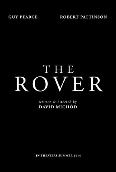 The Rover (2014)  - Movie Poster