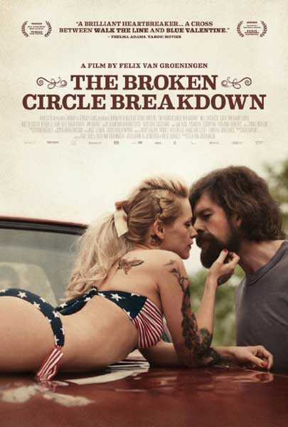 The Broken Circle Breakdown (2012)  - Movie Poster