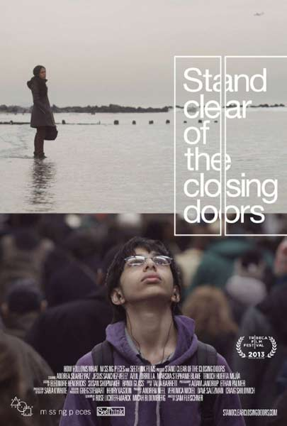 Stand Clear of the Closing Doors (2013)  - Movie Poster
