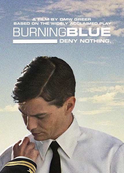Burning Blue (2013)  - Movie Poster