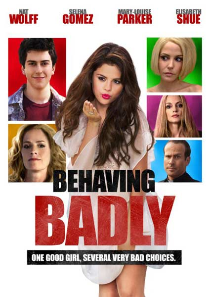 Behaving Badly (2014)  - Movie Poster