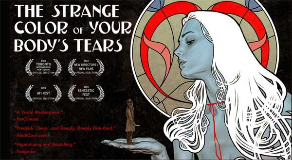 The Strange Color of Your Body\'s Tears (2013) - Movie Poster