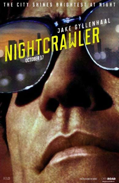Nightcrawler (2014)  - Movie Poster
