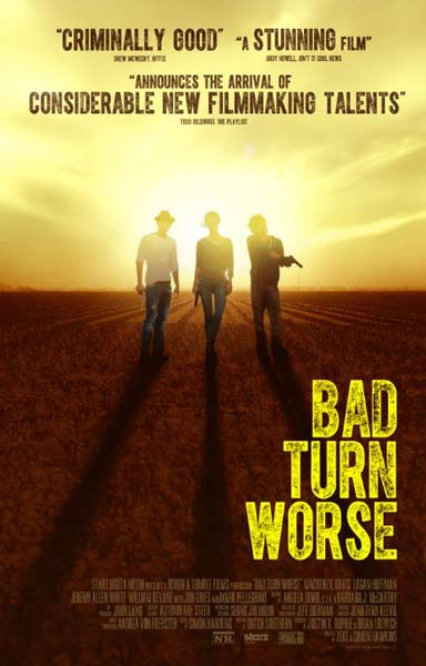 Bad Turn Worse (2013)  - Movie Poster