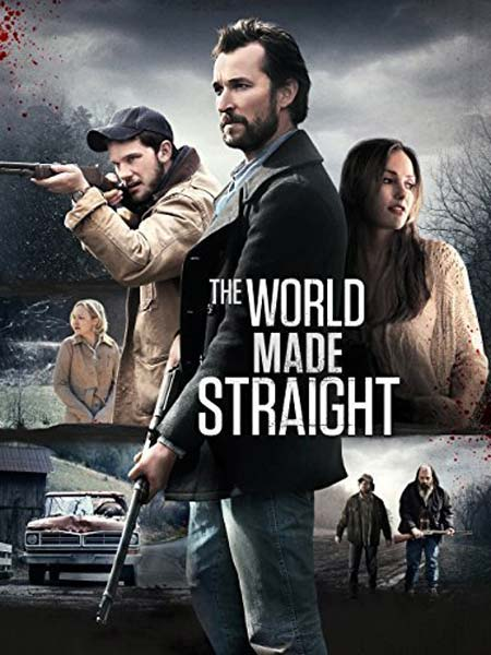 The World Made Straight (2015) - Movie Poster