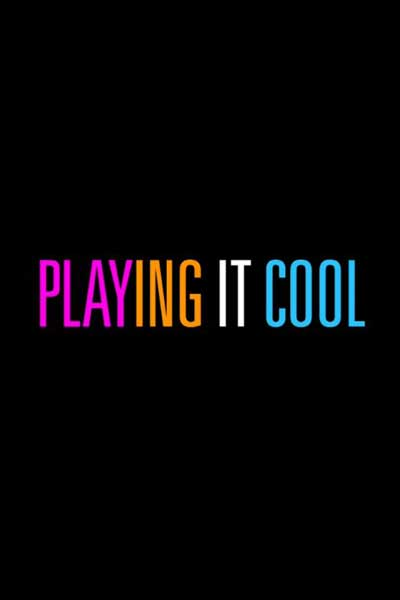 Playing It Cool (2014) - Movie Poster