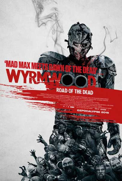 Wyrmwood: Road of the Dead (2014)  - Movie Poster