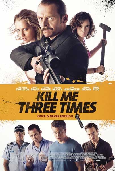 Kill Me Three Times (2014) - Movie Poster