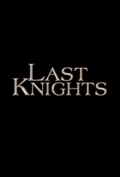 Last Knights (2015) - Movie Poster