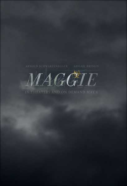 Maggie (2015) - Movie Poster