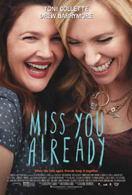 Miss You Already (2015) - Movie Poster