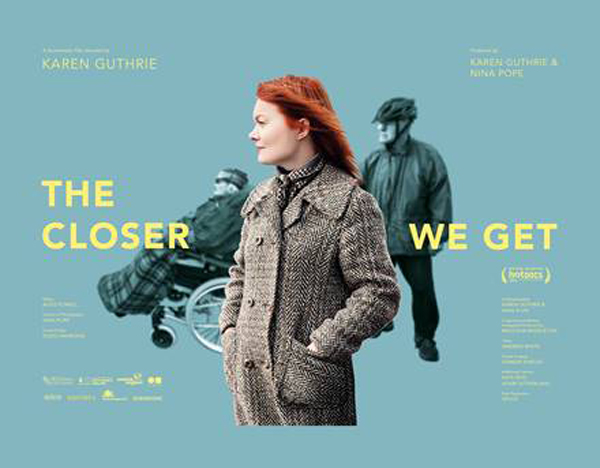 The Closer We Get (2015) - Movie Poster