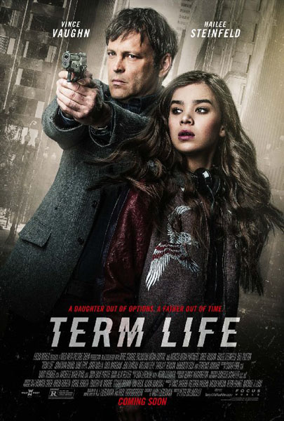 Term Life (2016) - Movie Poster