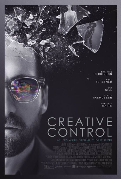Creative Control (2015) - Movie Poster