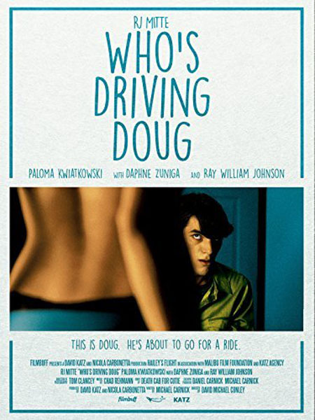 Who\'s Driving Doug (2016) - Movie Poster