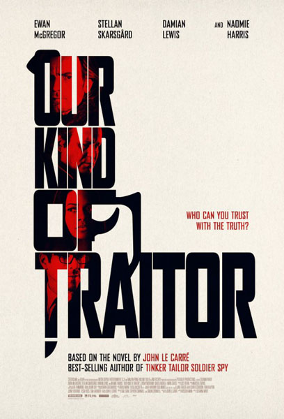 Our Kind of Traitor (2016) - Movie Poster