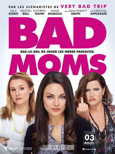 Bad Moms (2016) - Movie Poster