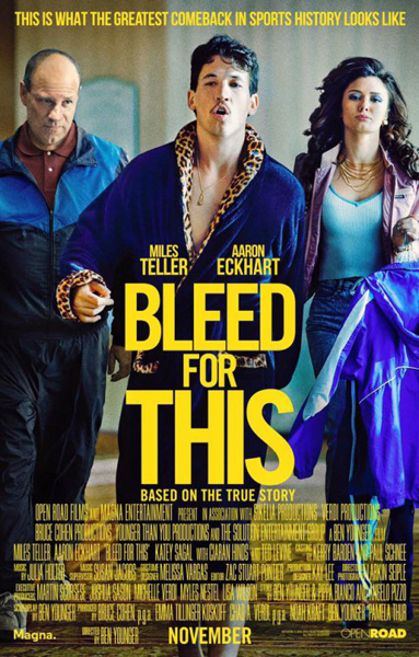 Bleed for This (2016) - Movie Poster