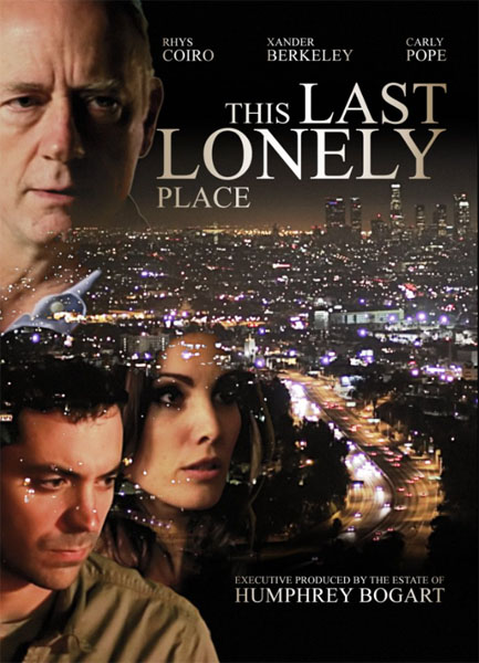 This Last Lonely Place (2014) - Movie Poster