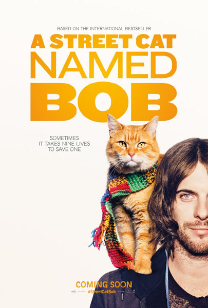 A Street Cat Named Bob (2016) - Movie Poster