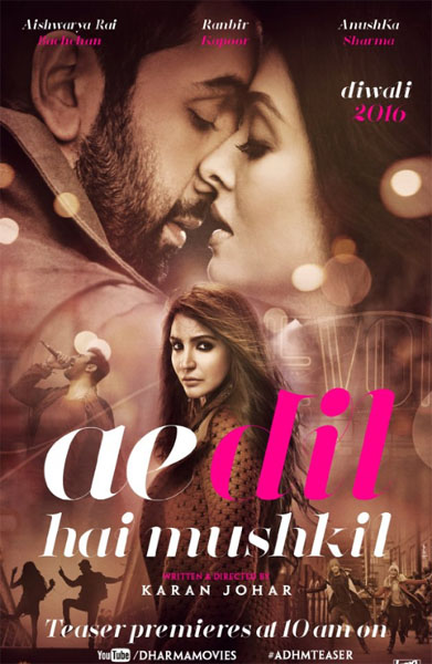 Ae Dil Hai Mushkil (2016) - Movie Poster
