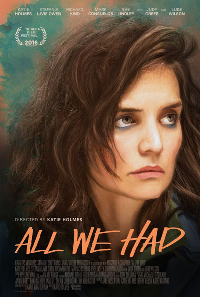 All We Had (2016) - Movie Poster