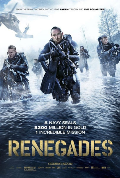 Renegades (2017) - Movie Poster