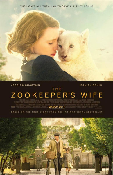 The Zookeeper\'s Wife (2017) - Movie Poster