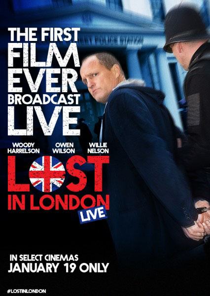 Lost in London (2017) - Movie Poster