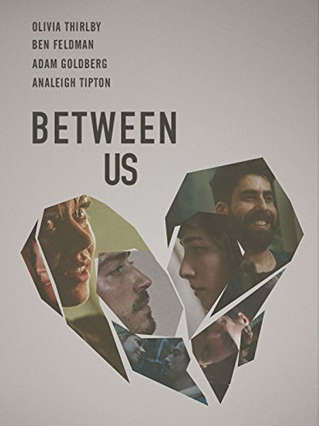 Between Us (2016) - Movie Poster
