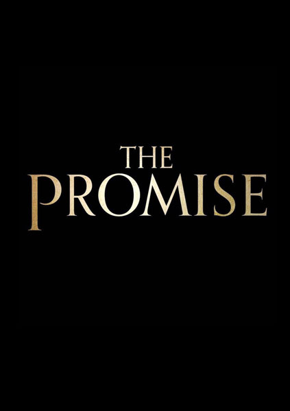 The Promise (2016) - Movie Poster