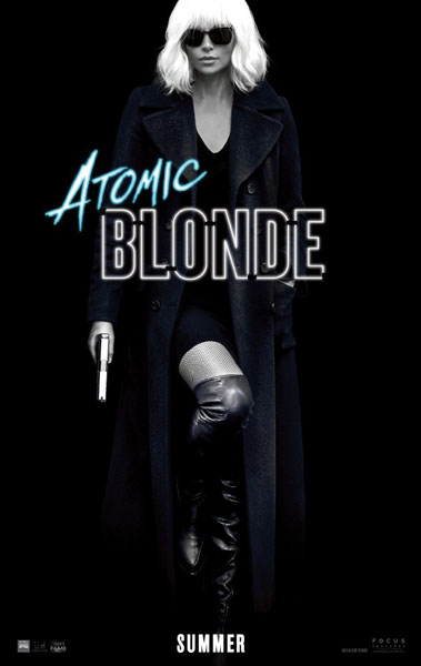 Atomic Blonde (2017) - Movie Poster