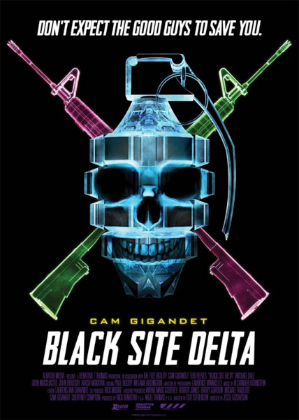 Black Site Delta (2017) - Movie Poster