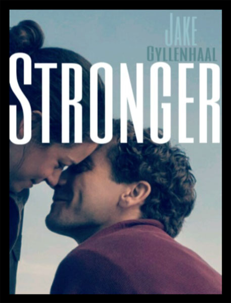 Stronger (2017) - Movie Poster