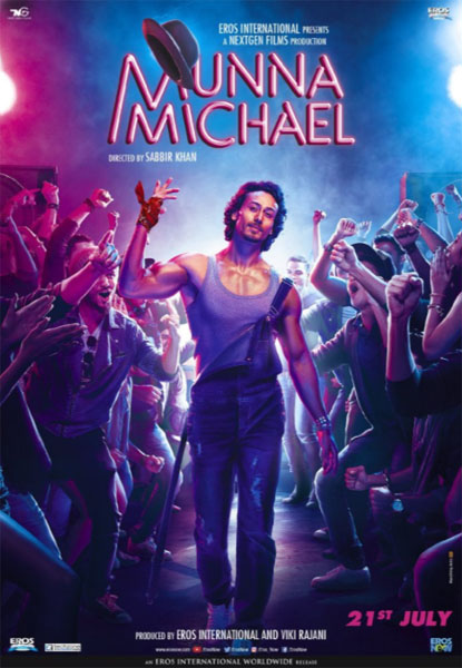 Munna Michael (2017) - Movie Poster