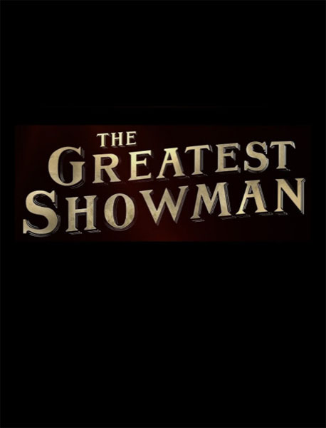 The Greatest Showman (2017) - Movie Poster