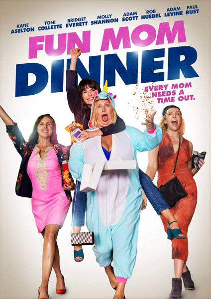 Fun Mom Dinner (2017) - Movie Poster