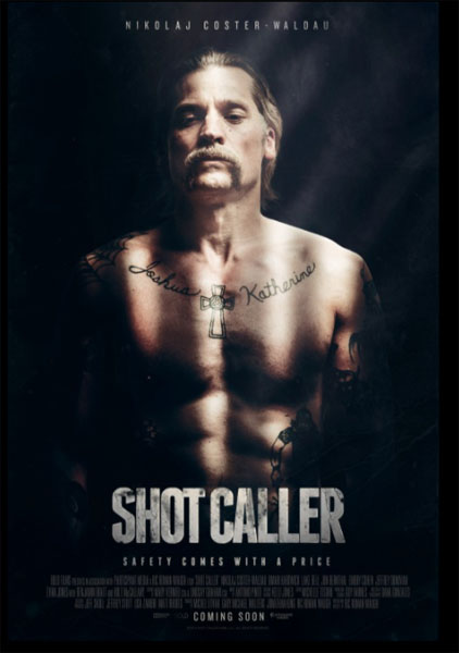 Shot Caller (2017) - Movie Poster
